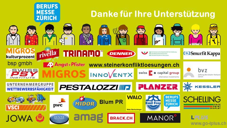 www.go-lplus.ch Danke für Ihre Unterstützung www.steinerkonfliktloesungen.ch Blum PR bsp gmbh