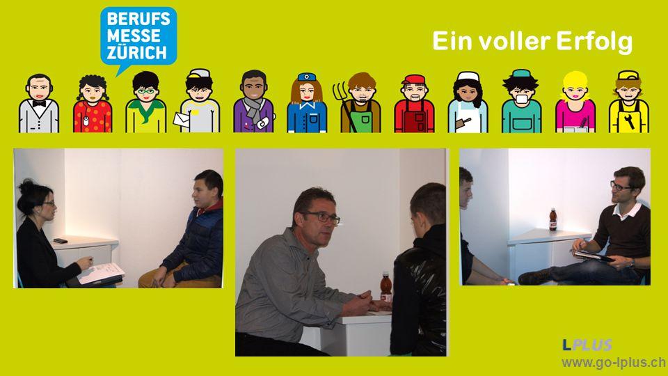 www.go-lplus.ch Ein voller Erfolg