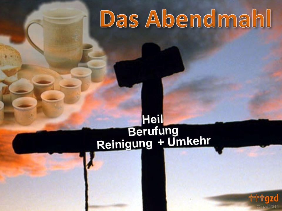  gzd 2014 HeilBerufung Reinigung + Umkehr
