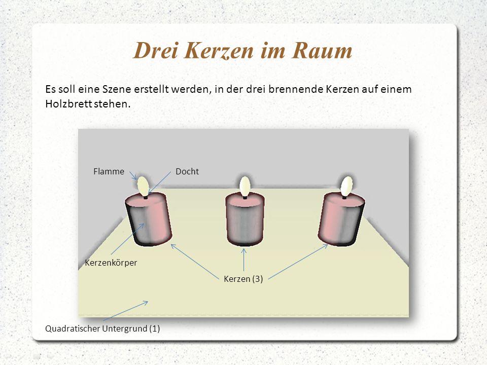 Drei Kerzen im Raum Es soll eine Szene erstellt werden, in der drei brennende Kerzen auf einem Holzbrett stehen. Kerzen (3) Quadratischer Untergrund (