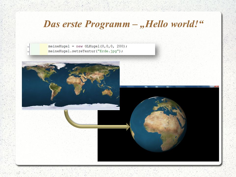 """Das erste Programm – """"Hello world!"""