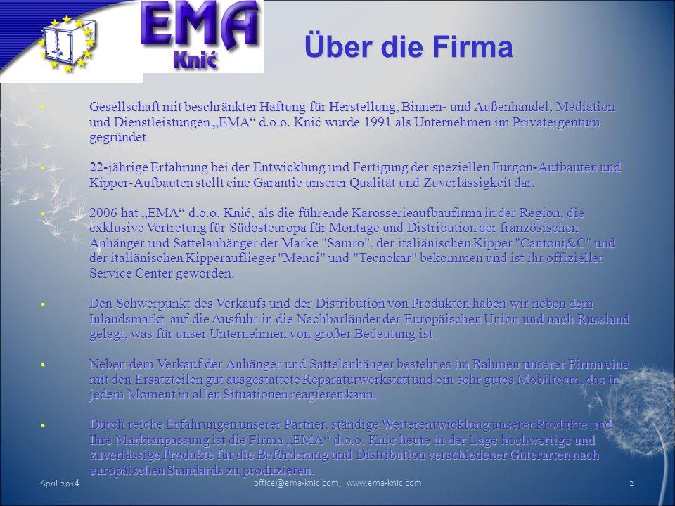 """Über die Firma Gesellschaft mit beschränkter Haftung für Herstellung, Binnen- und Außenhandel, Mediation und Dienstleistungen """"EMA"""" d.o.o. Knić wurde"""