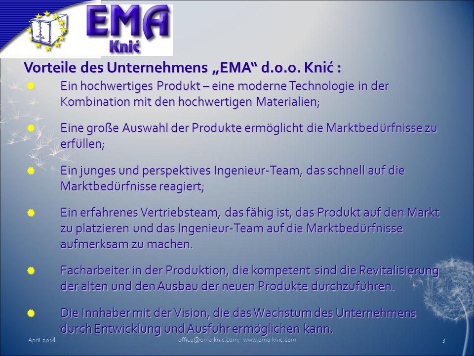 """Vorteile des Unternehmens """"EMA"""" d.o.o. Knić :  Ein hochwertiges Produkt – eine moderne Technologie in der Kombination mit den hochwertigen Materialie"""