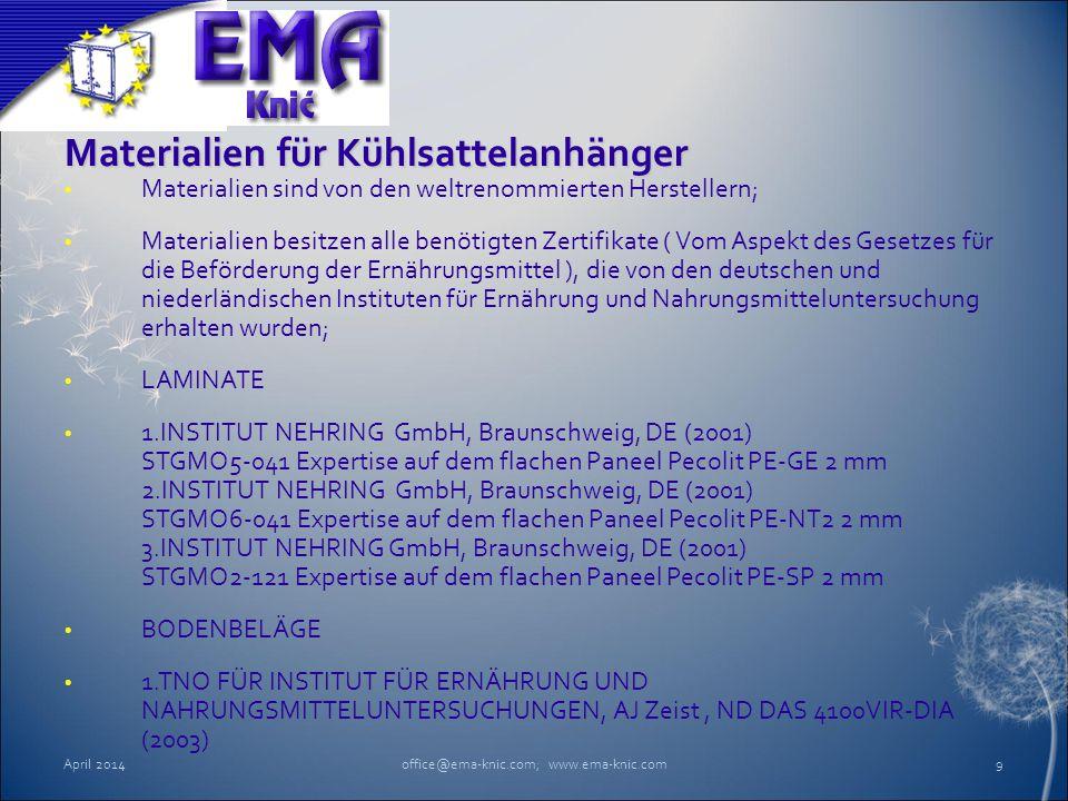 Materialien für Kühlsattelanhänger Materialien sind von den weltrenommierten Herstellern; Materialien besitzen alle benötigten Zertifikate ( Vom Aspek