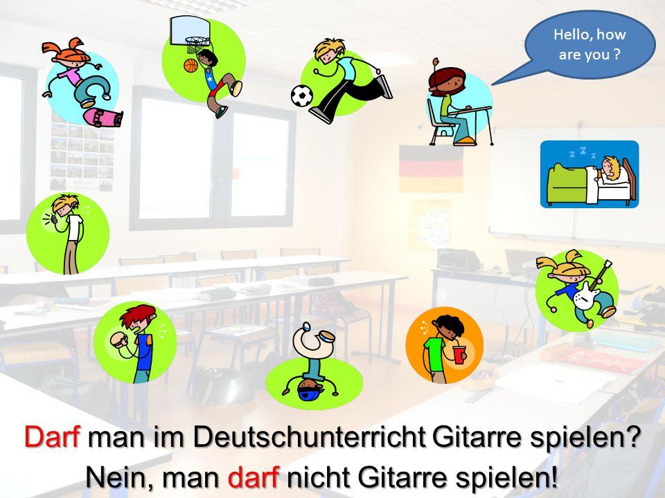 Darf man im Deutschunterricht trinken? Nein, man darf nicht trinken!