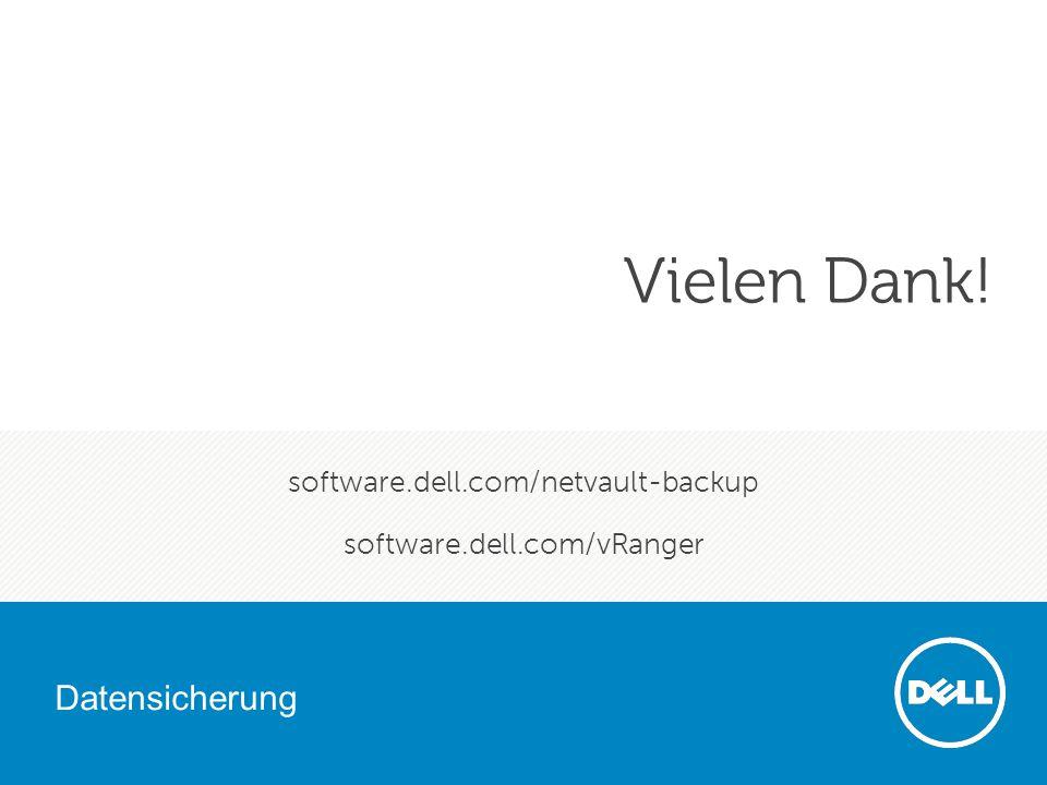 Datensicherung Dell vertraulich 31 software.dell.com/netvault-backup software.dell.com/vRanger Datensicherung Vielen Dank!