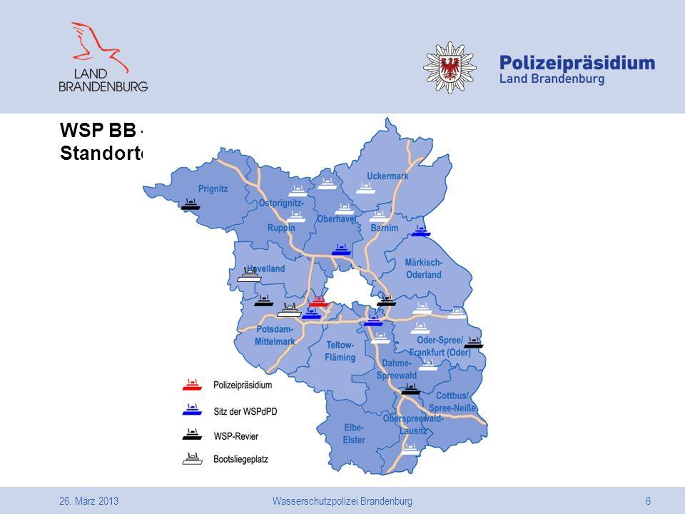 26. März 2013Wasserschutzpolizei Brandenburg6 WSP BB – Standorte