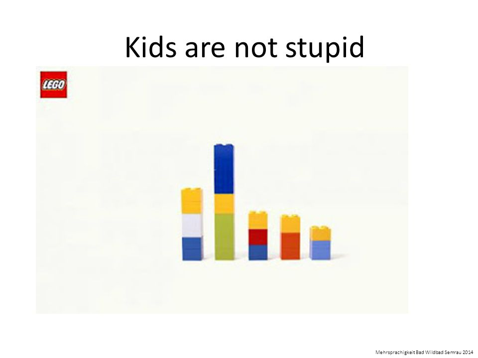 Kids are not stupid Mehrsprachigkeit Bad Wildbad Semrau 2014