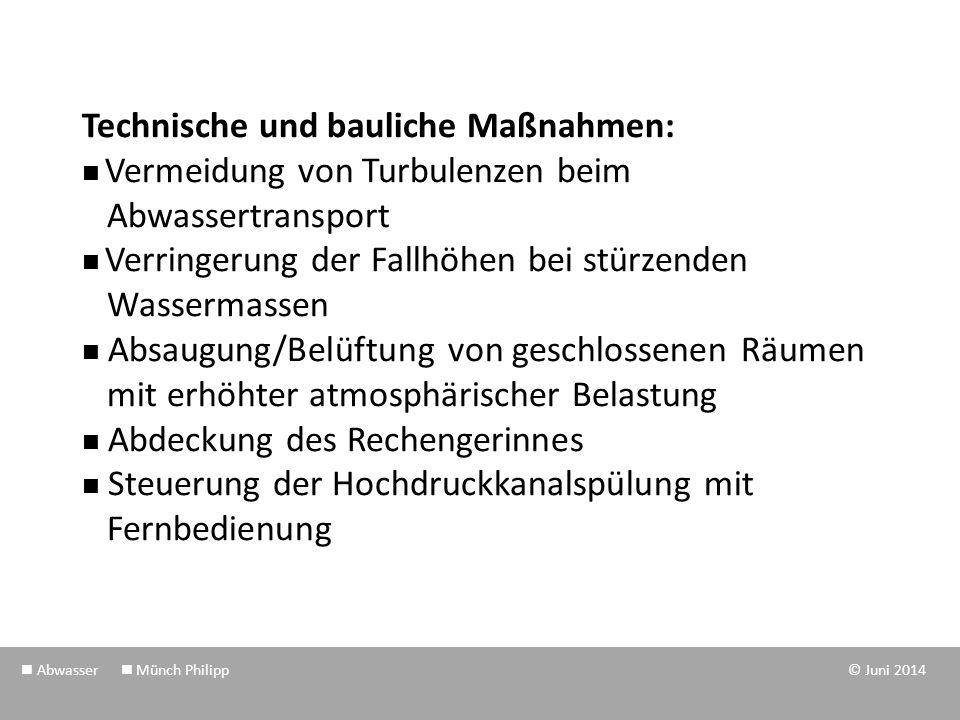 Technische und bauliche Maßnahmen: Reduzierung der Aerosolfreisetzung bei Kanalreinigungsarbeiten durch Luftschleierabsperrung Abwasser Münch Philipp © Juni 2014