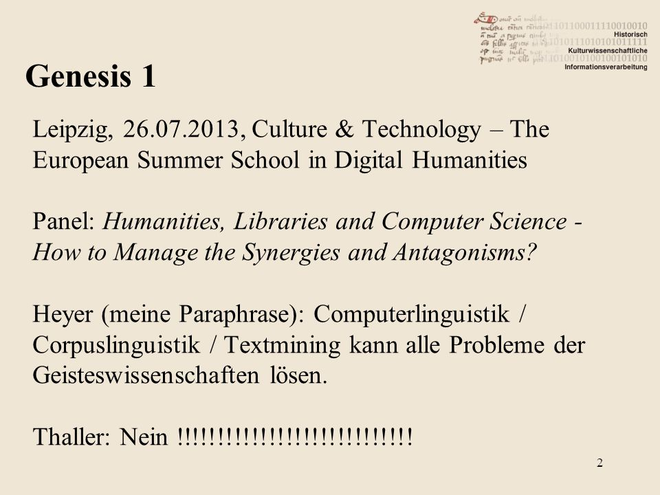 Leipzig, 26.07.2013, Culture & Technology – The European Summer School in Digital Humanities Panel: Humanities, Libraries and Computer Science - How to Manage the Synergies and Antagonisms.