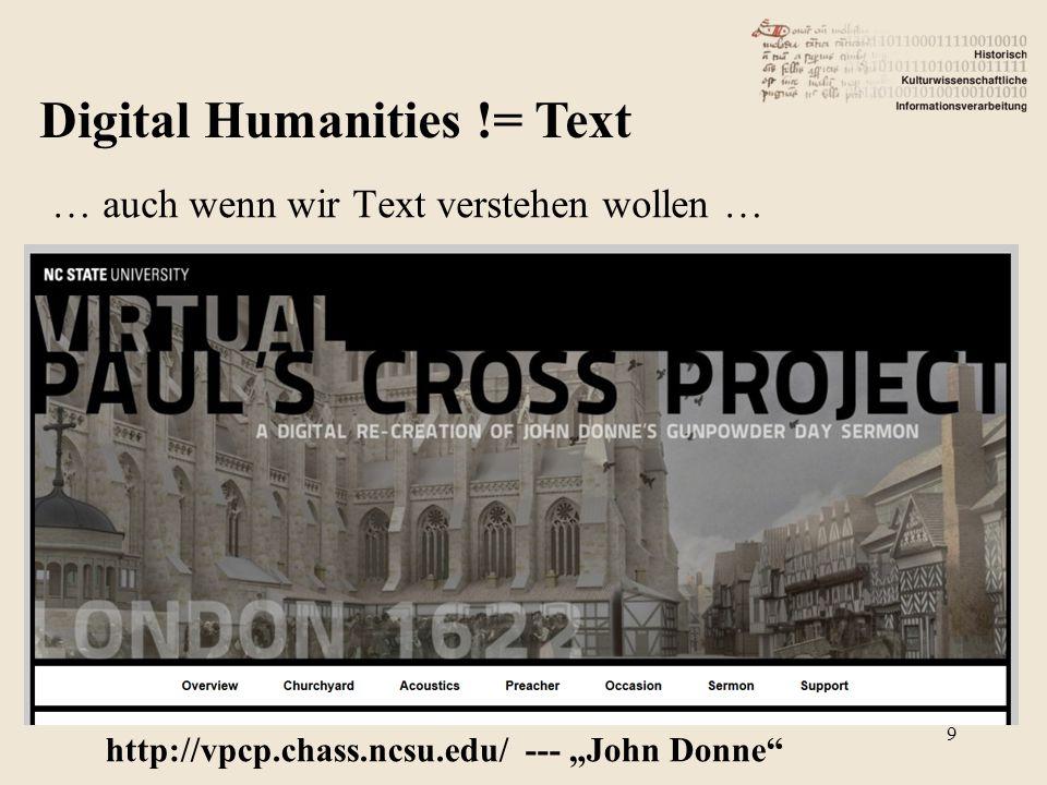 """Digital Humanities != Text … auch wenn wir Text verstehen wollen … http://vpcp.chass.ncsu.edu/ --- """"John Donne 9"""