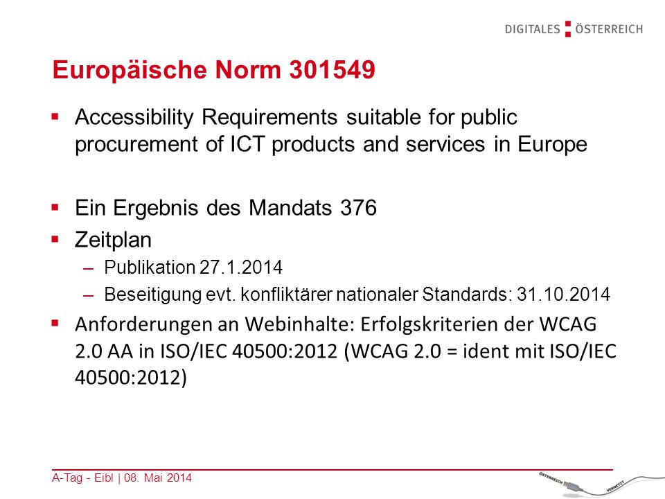 Europäische Norm 301549  Accessibility Requirements suitable for public procurement of ICT products and services in Europe  Ein Ergebnis des Mandats