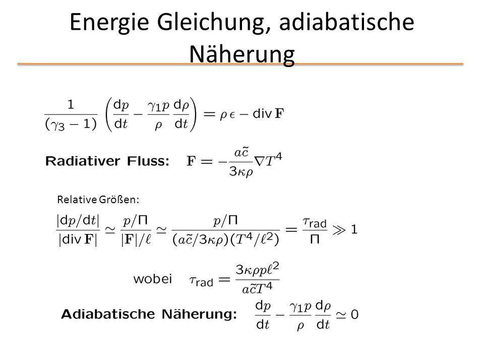 Energie Gleichung, adiabatische Näherung Relative Größen: