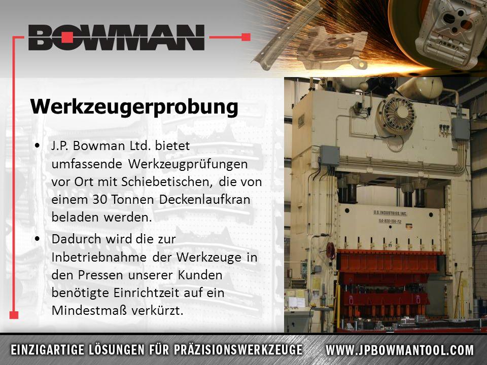 Werkzeugerprobung J.P. Bowman Ltd. bietet umfassende Werkzeugprüfungen vor Ort mit Schiebetischen, die von einem 30 Tonnen Deckenlaufkran beladen werd