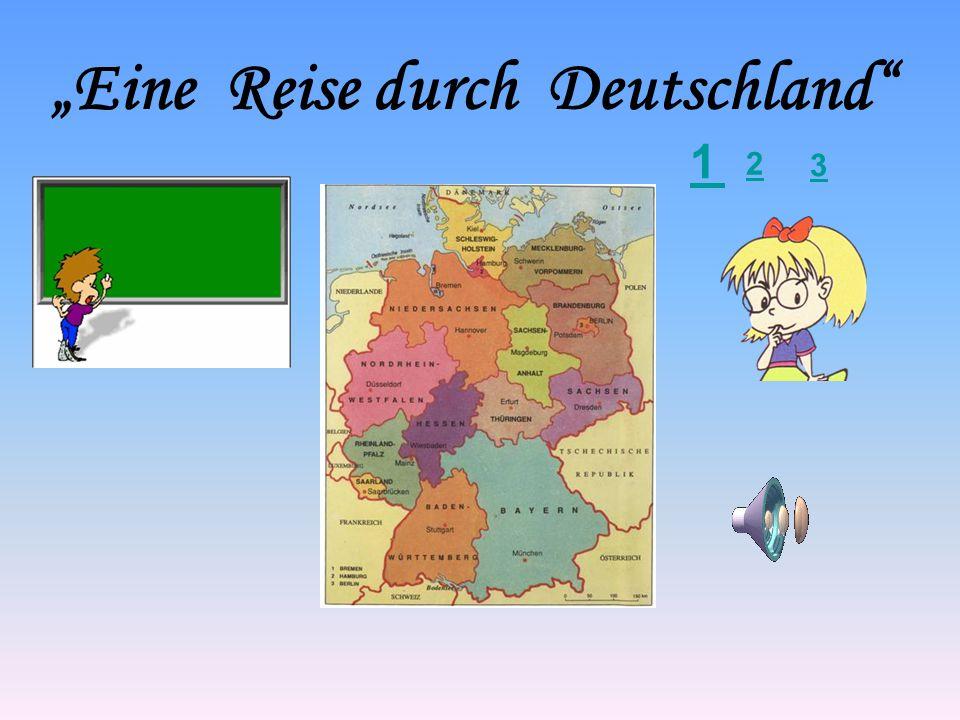"""""""Eine Reise durch Deutschland"""" 1 2 3"""
