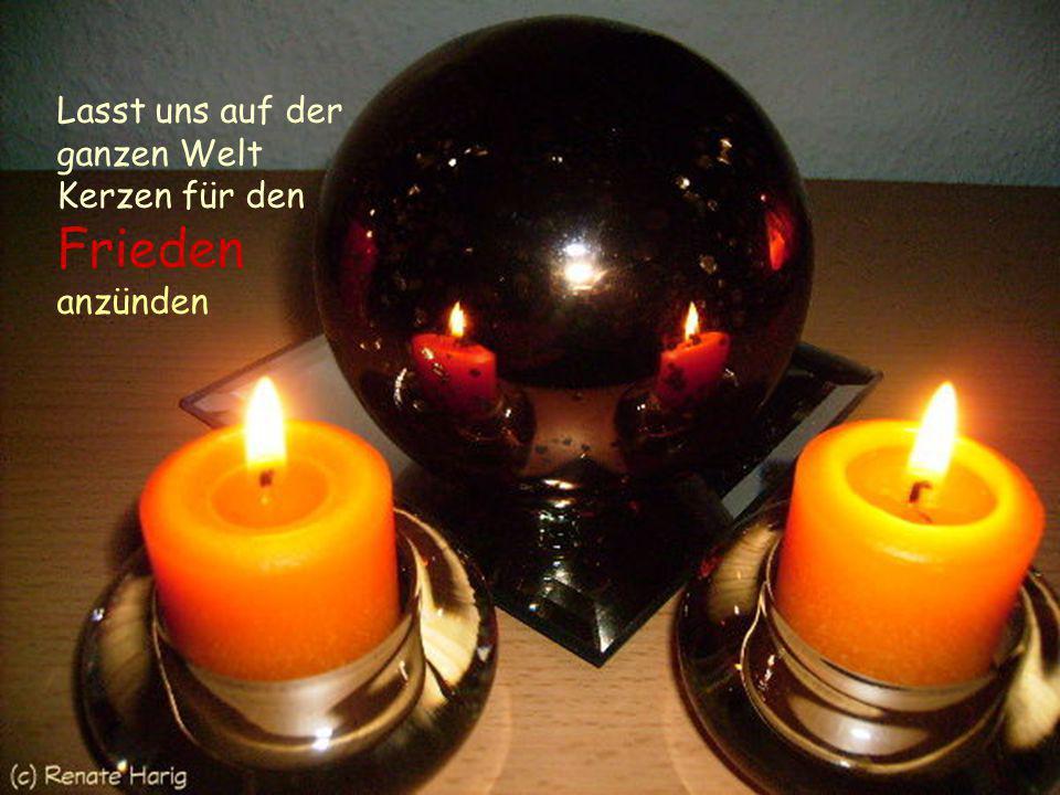 So friedlich diese Kerze brennt, möge der Umgang der Menschen miteinander sein