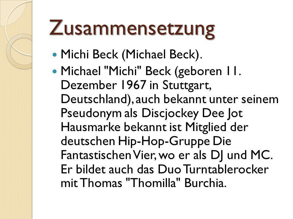 Zusammensetzung Michi Beck (Michael Beck). Michael