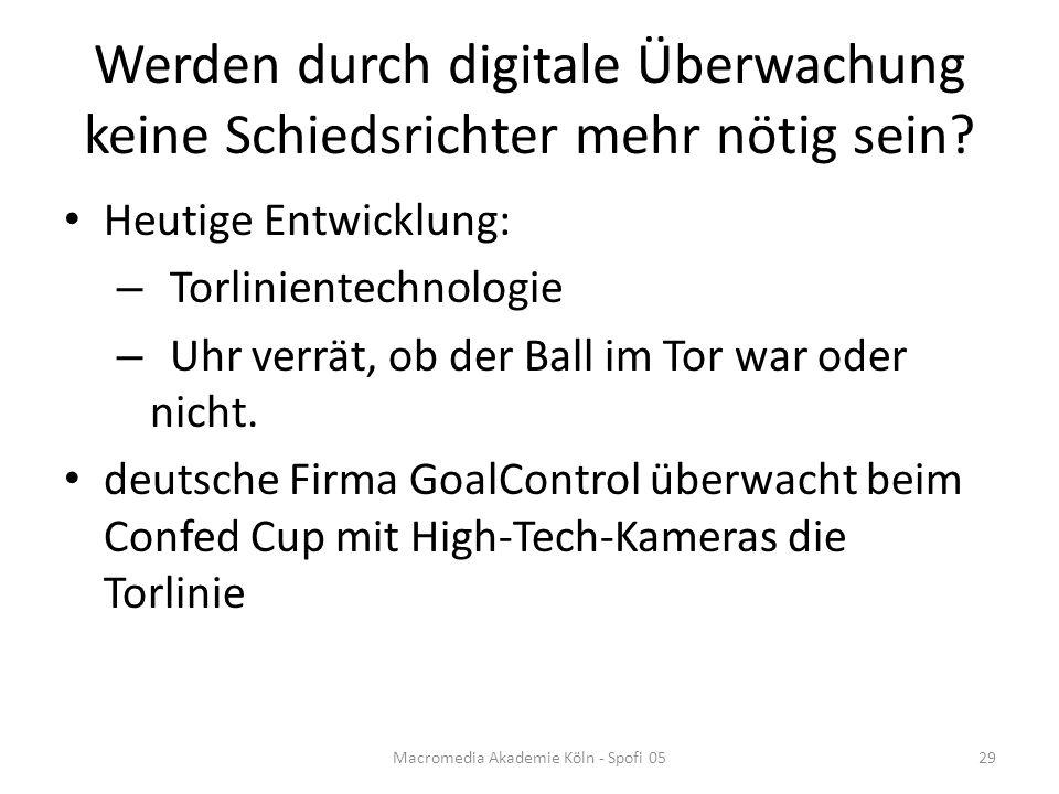 Werden durch digitale Überwachung keine Schiedsrichter mehr nötig sein.