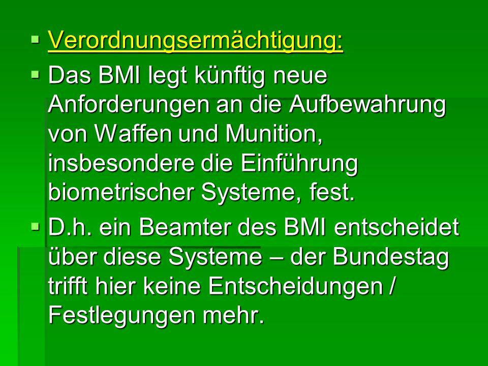  Neben der aktuellen Änderung des Waffenrechts wurde von der Landesregierung Baden- Württemberg ein Entschließungsantrag in den Bundesrat eingebracht.