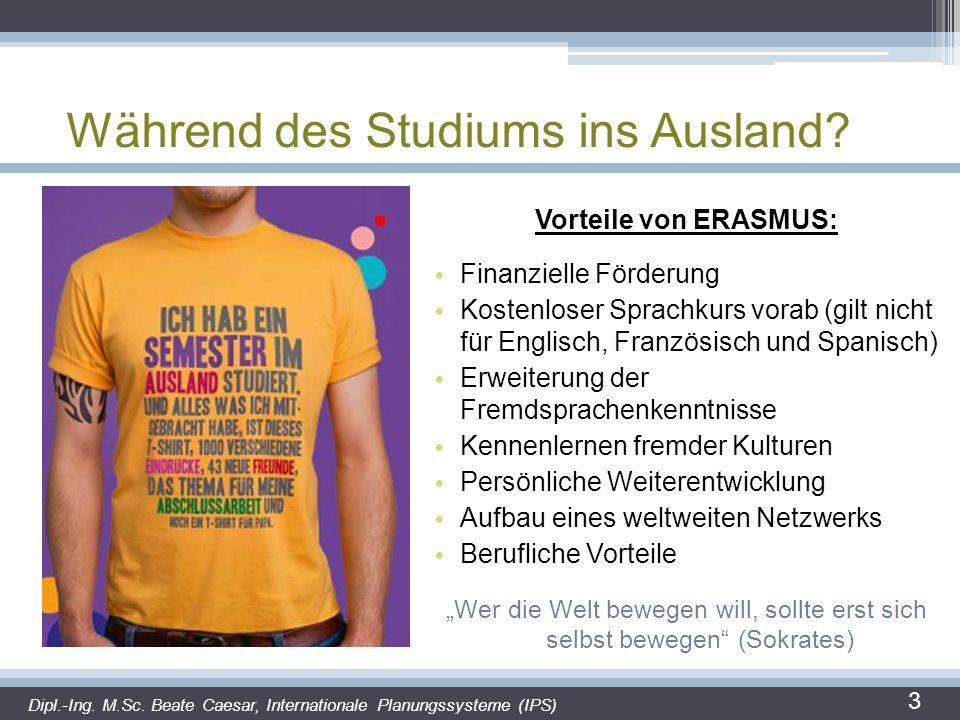 Wann ins Ausland.Bachelor Raumplanung ERASMUS erst ab dem 3.