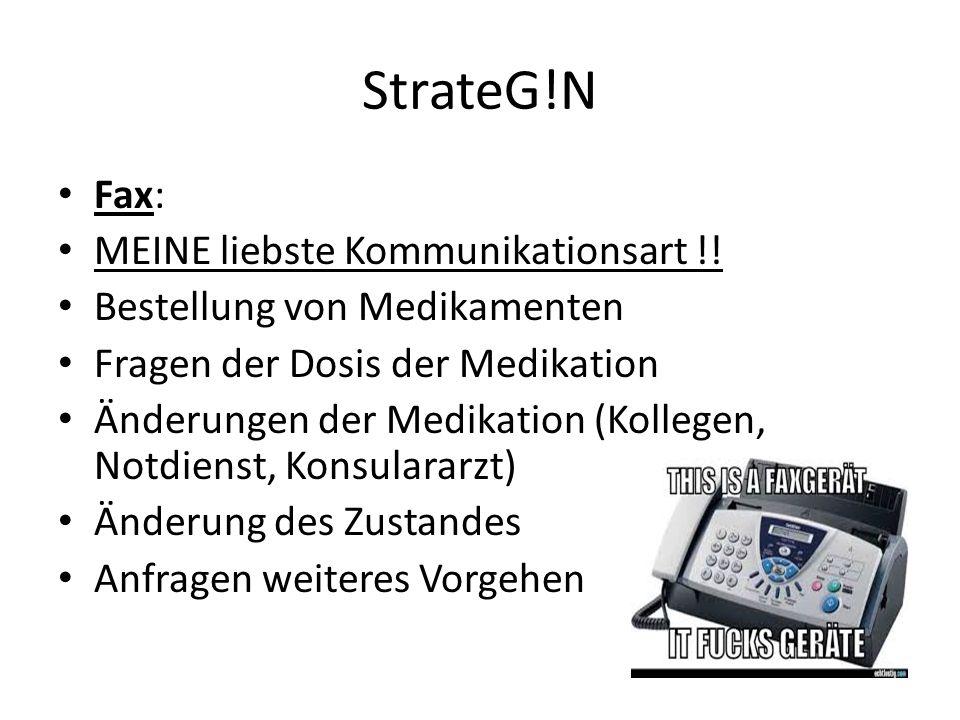 StrateG!N Fax: MEINE liebste Kommunikationsart !.