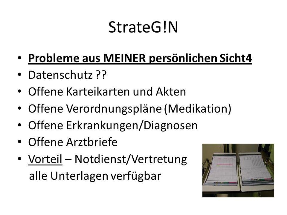 StrateG!N Probleme aus MEINER persönlichen Sicht4 Datenschutz ?.