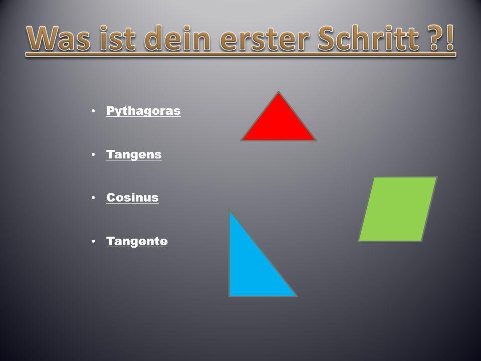 Pythagoras Tangens Cosinus Tangente