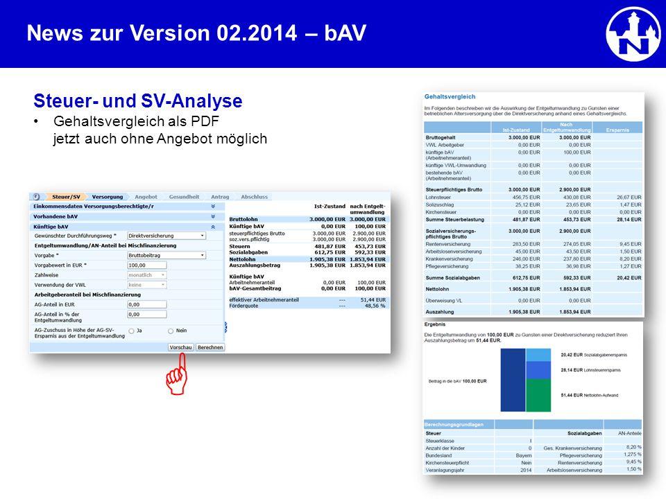 News zur Version 02.2014– bAV Steuer- und SV-Analyse Gehaltsvergleich als PDF jetzt auch ohne Angebot möglich 