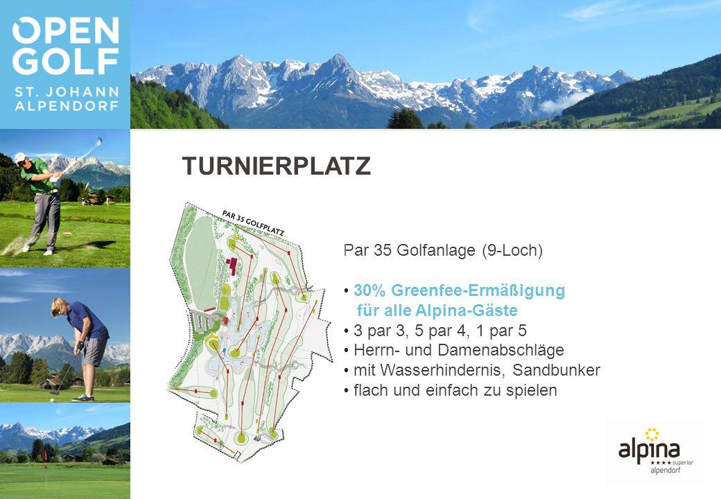 TURNIERPLATZ Par 35 Golfanlage (9-Loch) 30% Greenfee-Ermäßigung für alle Alpina-Gäste 3 par 3, 5 par 4, 1 par 5 Herrn- und Damenabschläge mit Wasserhindernis, Sandbunker flach und einfach zu spielen