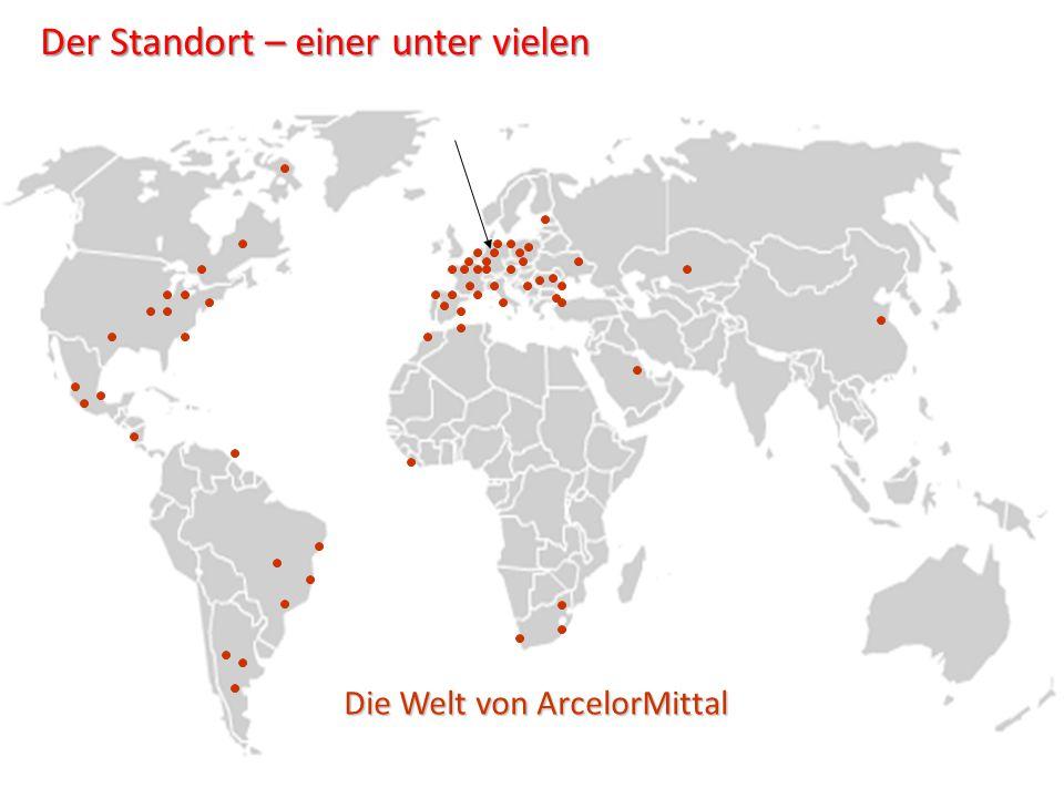 Die Welt von ArcelorMittal Der Standort – einer unter vielen