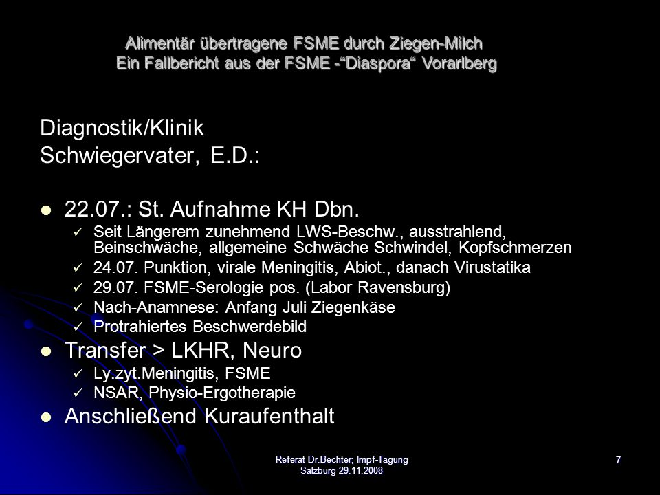 7 Diagnostik/Klinik Schwiegervater, E.D.: 22.07.: St.