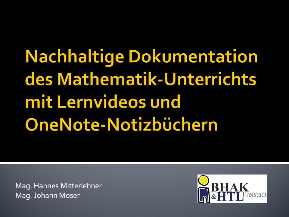  Kooperation mit HBLA Lentia  Schreibrechte  inverted classroom  Erweiterung  Förderunterricht  Tablet-Klasse