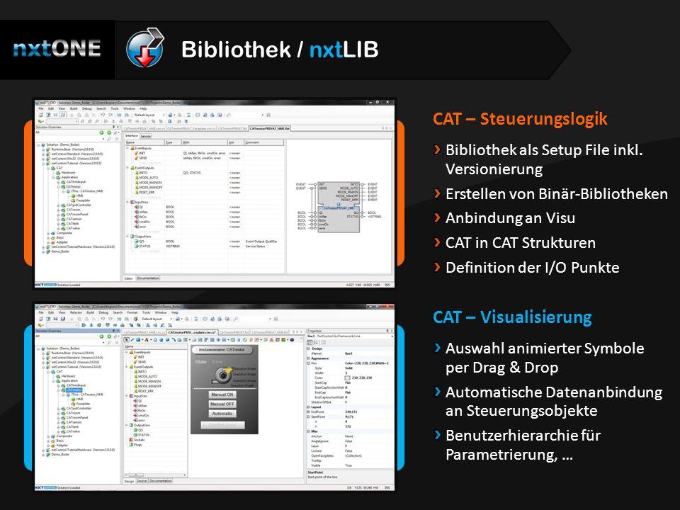 CAT – Steuerungslogik Bibliothek als Setup File inkl. Versionierung Erstellen von Binär-Bibliotheken Anbindung an Visu CAT in CAT Strukturen Definitio