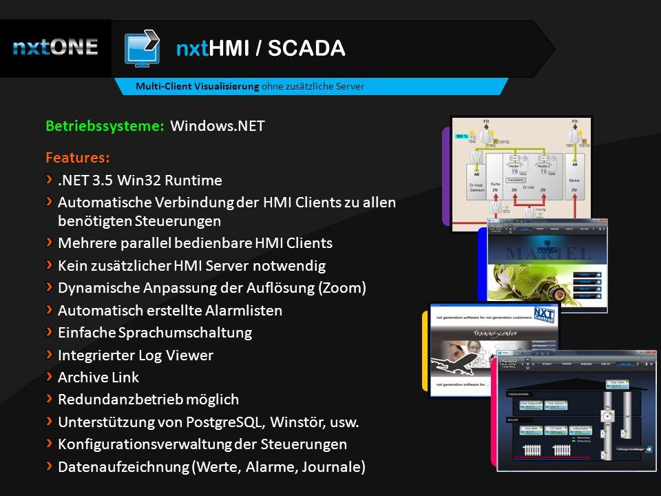 Features:.NET 3.5 Win32 Runtime Automatische Verbindung der HMI Clients zu allen benötigten Steuerungen Mehrere parallel bedienbare HMI Clients Kein z