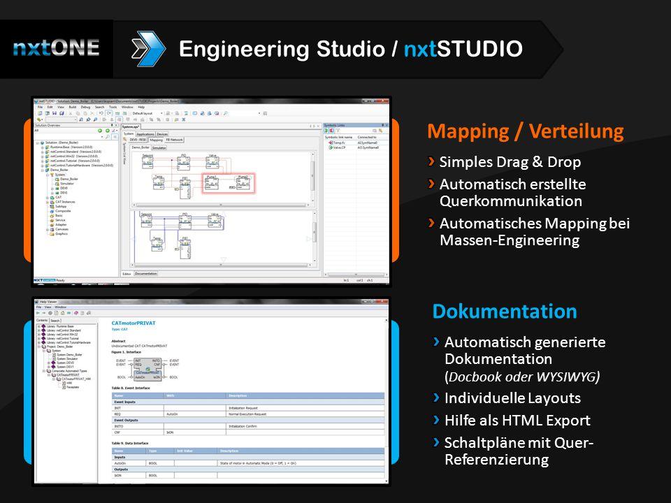 Mapping / Verteilung Simples Drag & Drop Automatisch erstellte Querkommunikation Automatisches Mapping bei Massen-Engineering Dokumentation Automatisc