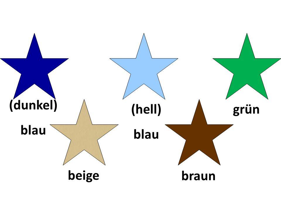 (dunkel) blau (hell) blau grün beige braun