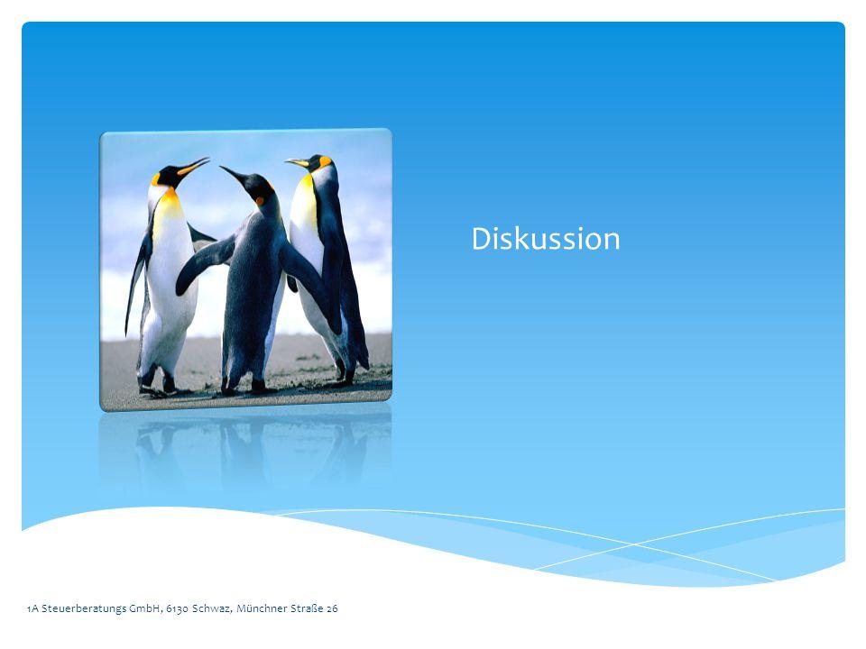 Diskussion 1A Steuerberatungs GmbH, 6130 Schwaz, Münchner Straße 26
