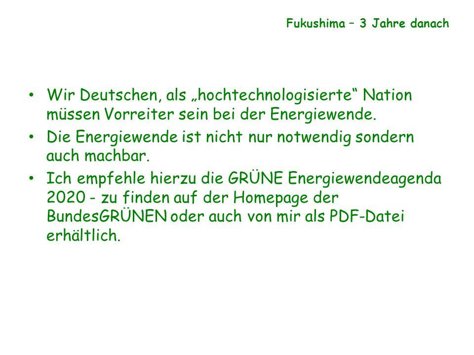 """Wir Deutschen, als """"hochtechnologisierte"""" Nation müssen Vorreiter sein bei der Energiewende. Die Energiewende ist nicht nur notwendig sondern auch mac"""