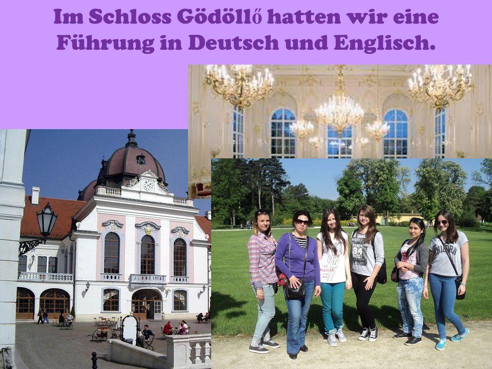  Von Gödöllő fuhren wir nach Sopron auf der Autobahn.