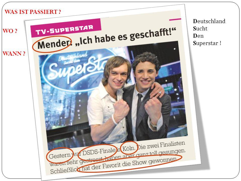 Deutschland Sucht Den Superstar ! WAS IST PASSIERT ? WO ? WANN ?