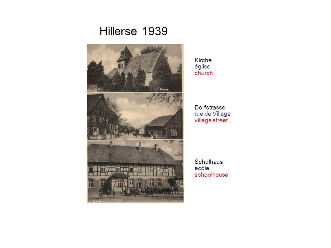 Hillerse 1939 Schulhaus ecole schoolhouse Dorfstrasse rue de Village village street Kirche église church