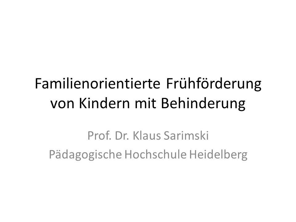 Familienorientierte Frühförderung von Kindern mit Behinderung Prof.