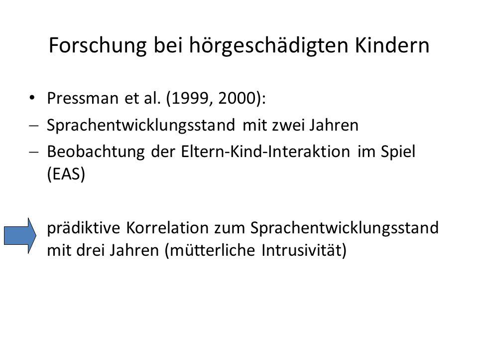 Forschung bei hörgeschädigten Kindern Pressman et al.
