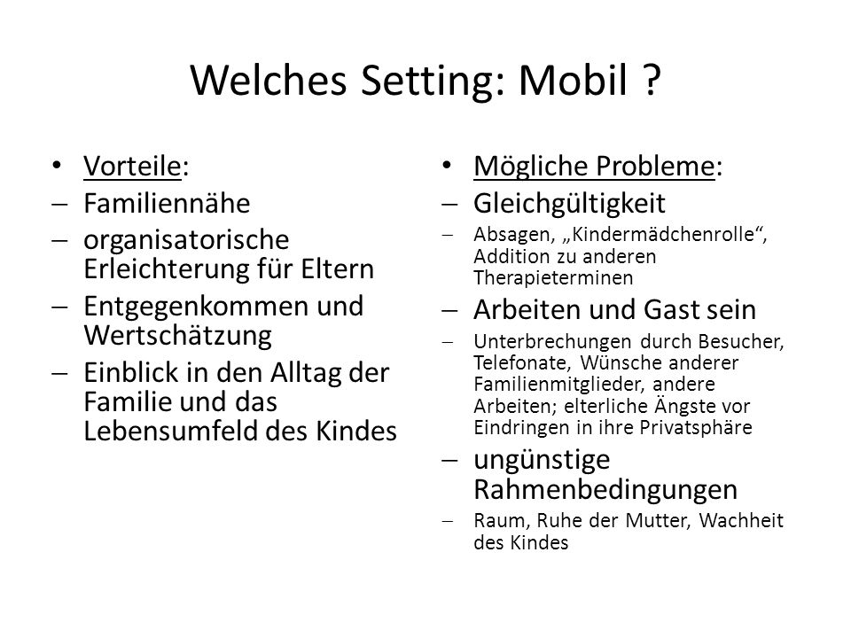 Welches Setting: Mobil .
