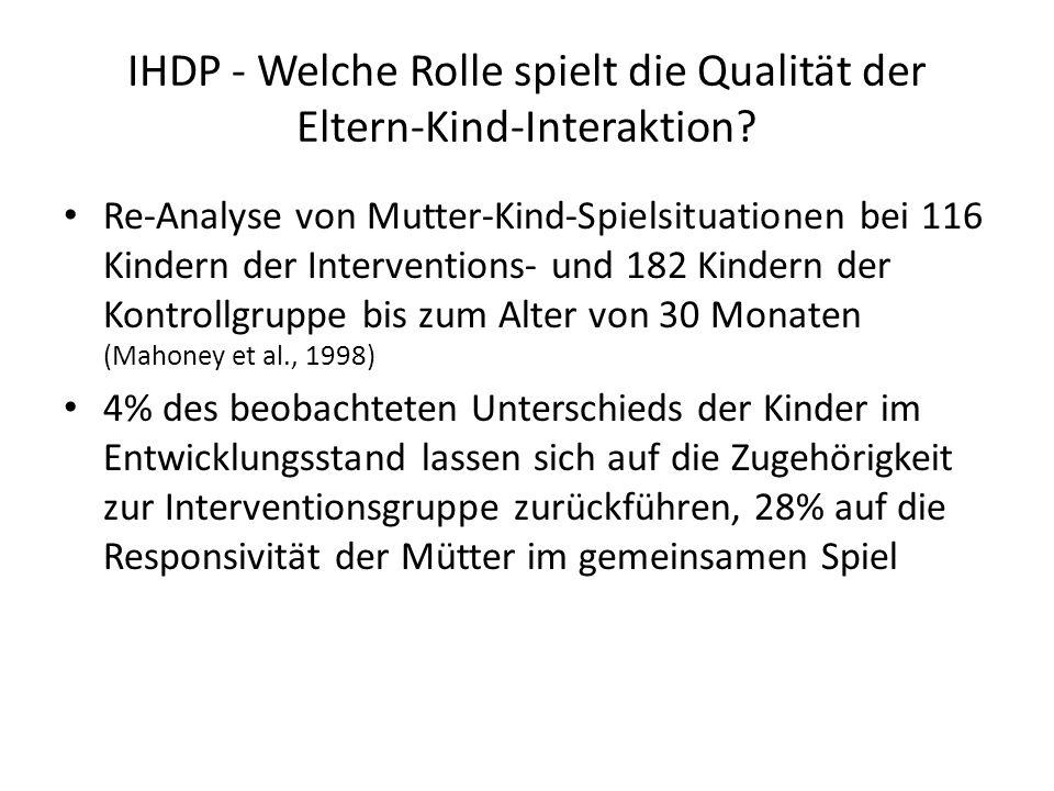 IHDP - Welche Rolle spielt die Qualität der Eltern-Kind-Interaktion.