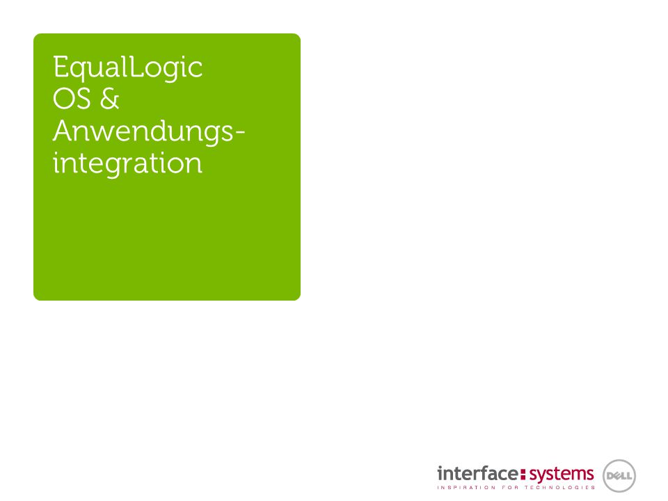EqualLogic OS & Anwendungs- integration