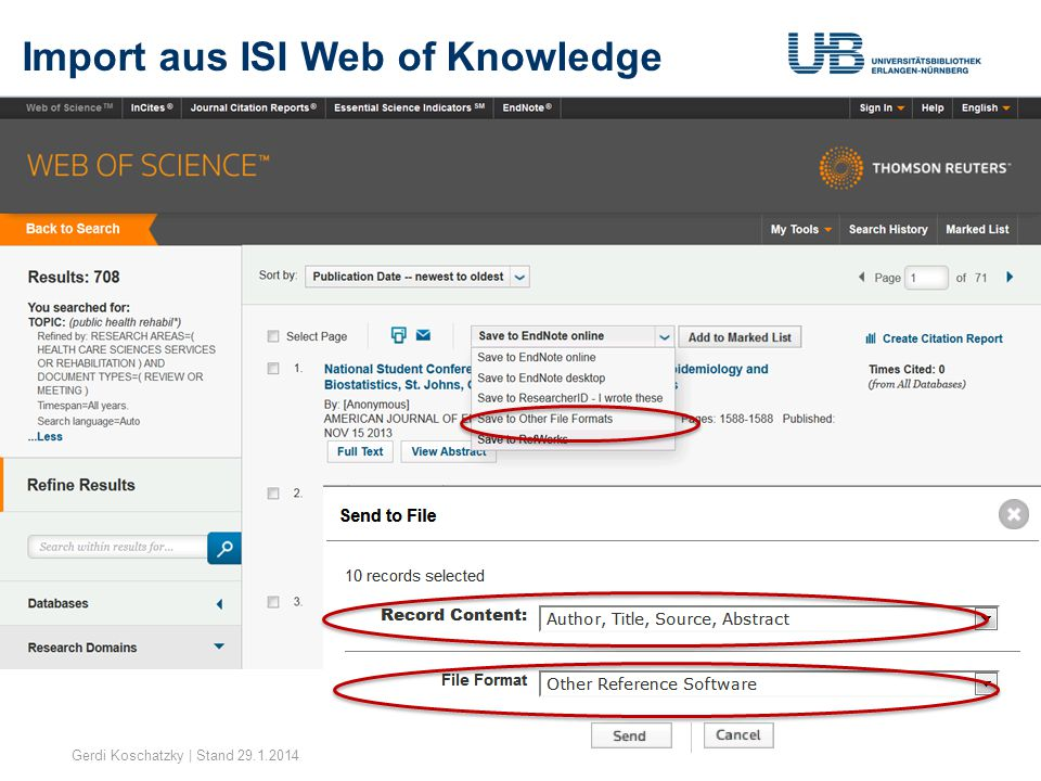 Import aus ISI Web of Knowledge Gerdi Koschatzky | Stand 29.1.201420