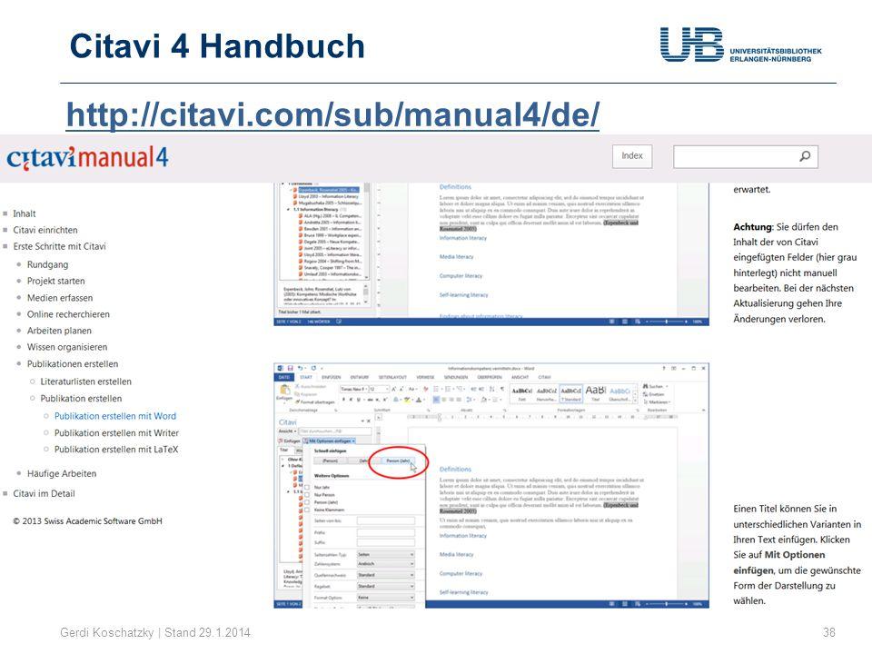 Citavi 4 Handbuch 38Gerdi Koschatzky | Stand 29.1.2014 http://citavi.com/sub/manual4/de/