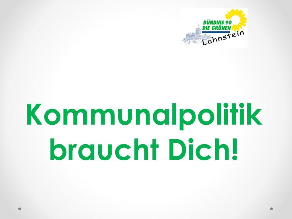 Kommunalpolitik braucht Dich!