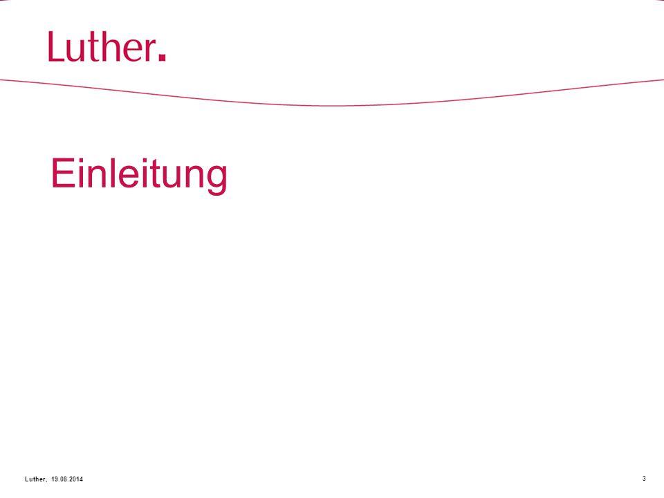 Einleitung 3 Luther, 19.08.2014